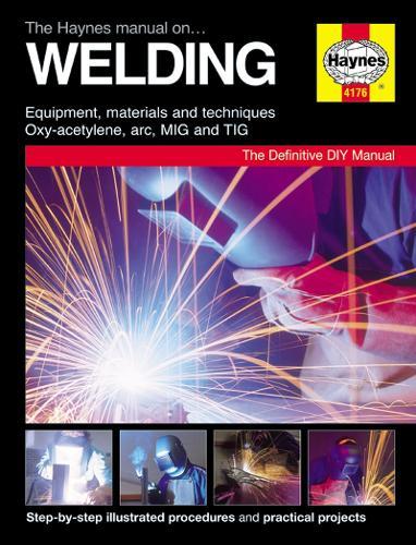 The Haynes Manual On Welding (Hardback)
