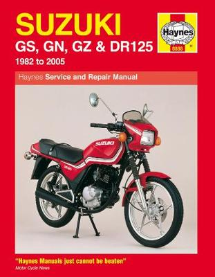 Suzuki GS, GN, GZ and DR125 Service and Repair Manual: 1982 to 2005 - Haynes Service and Repair Manuals (Paperback)
