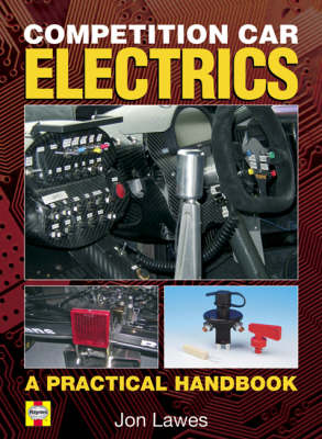 Competition Car Electrics: A Practical Handbook (Hardback)