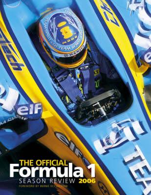 The Official Formula 1 Season Review 2006 (Hardback)