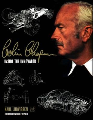 Colin Chapman: Inside the Innovator (Hardback)