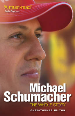 Michael Schumacher: The Whole Story (Paperback)