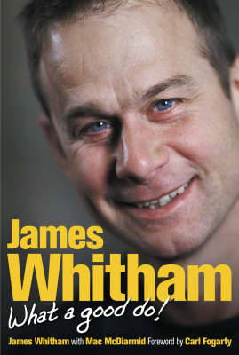James Whitham: What a Good Do (Hardback)
