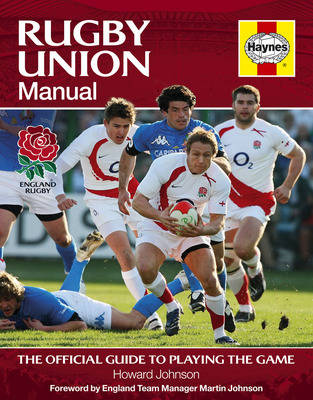 Rugby Union Manual: The official guide to playing the game (Hardback)