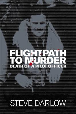Flightpath to Murder (Hardback)