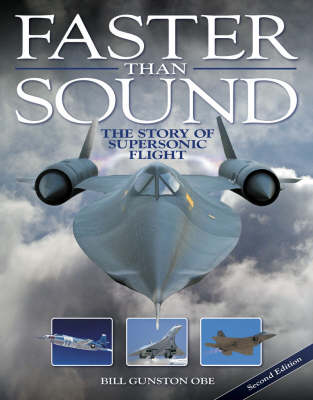 Faster Than Sound: The Story of Supersonic Flight (Hardback)