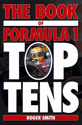 The Book of Formula 1 Top Tens (Hardback)