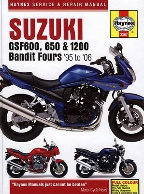 Suzuki GSF600, 650 and 1200 Bandit Service and Repair Manual: 1995 to 2006 - Haynes Service and Repair Manuals (Hardback)