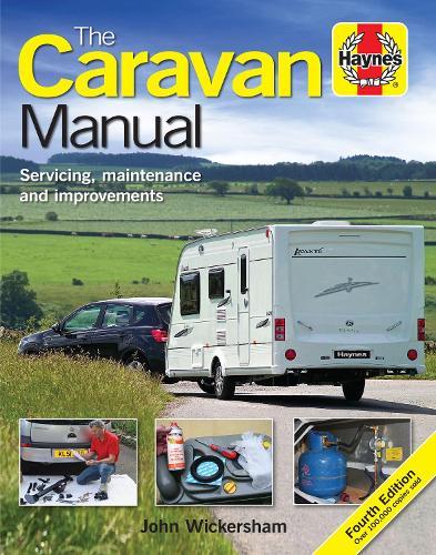 The Caravan Manual: Servicing, maintenance and improvements (Hardback)