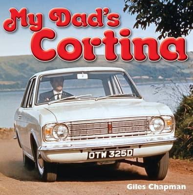 My Dad's Cortina (Hardback)