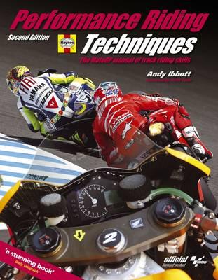 Performance Riding Techniques: The MotoGP Manual of Track Riding Skills (Hardback)