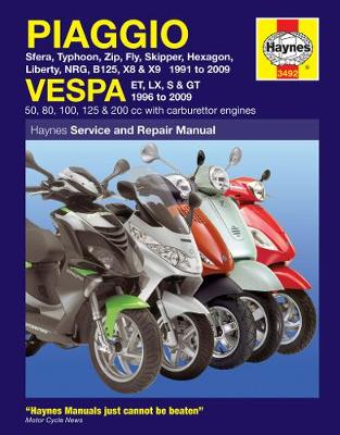 Piaggio and Vespa Scooters (with Carburettor Engines) Service and Repair Manual: 1991 to 2009 - Haynes Motorcycle Manuals (Paperback)