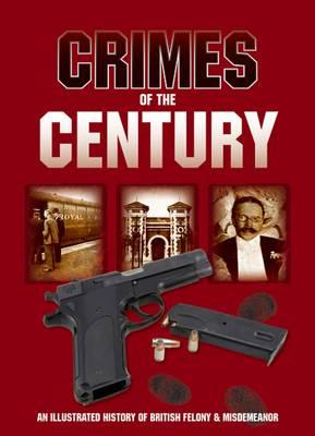 Crimes of the Century (Hardback)