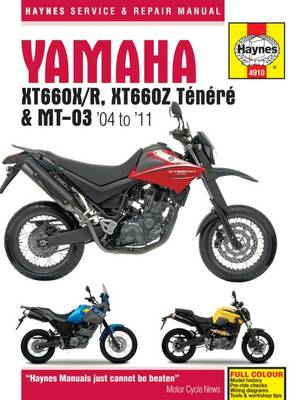 Yamaha XT660 & MT-03 Service and Repair Manual: 2004 to 2011 - Haynes Motorcycle Manuals (Hardback)
