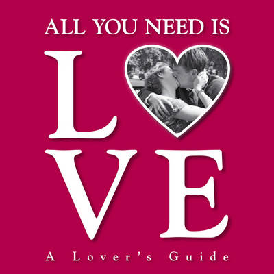 All You Need is Love (Paperback)