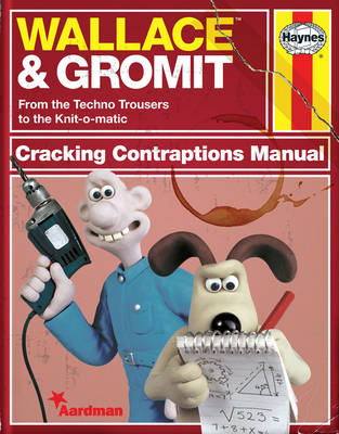 Wallace & Gromit: Cracking Contraptions Manual (Hardback)
