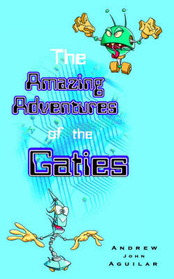 The Amazing Adventures of the Gaties (Paperback)