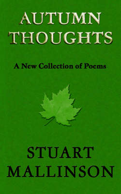 Autumn Thoughts: A New Collection of Poems (Paperback)