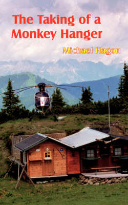 The Taking of a Monkey Hanger (Paperback)
