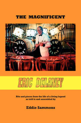 The Magnificent Eric Delaney (Paperback)