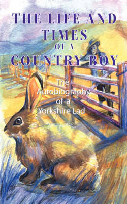 The Life and Times of a Country Boy (Paperback)