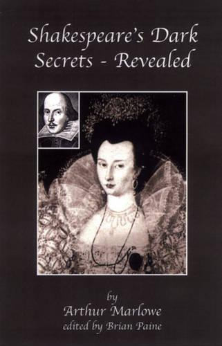 Shakespeare's Dark Secrets (Paperback)
