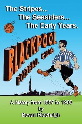 The Stripes, the Seasiders - The Early Years (Paperback)