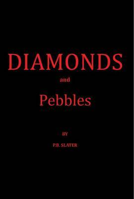 Diamonds and Pebbles (Paperback)