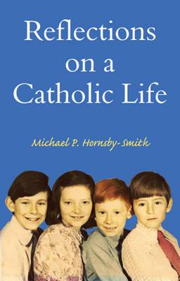 Reflections on a Catholic Life (Paperback)