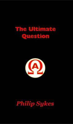 The Ultimate Question (Hardback)