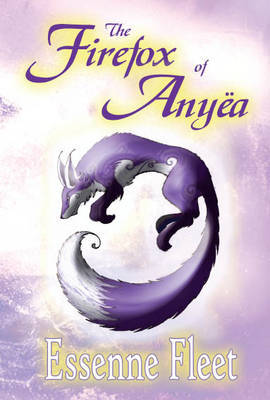 The Firefox of Anyea: The Soulfire Saga of Tabitha Moon - Book One (Paperback)