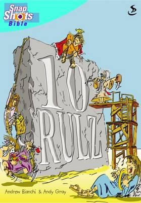 10 Rulz - Snapshots (Paperback)