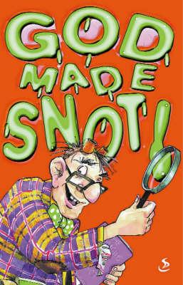 God Made Snot (Paperback)