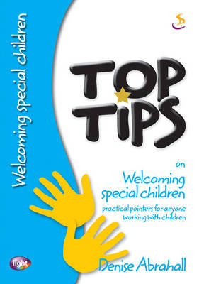 Top Tips on Welcoming Special Children - Top Tips (Paperback)
