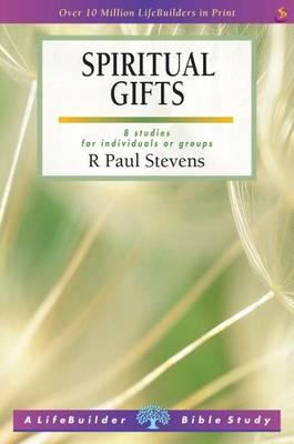 Spiritual Gifts - LifeBuilder Bible Study (Paperback)