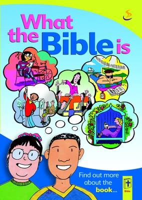 What the Bible is (Paperback)