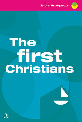 The First Christians - Bible Prospects (Paperback)