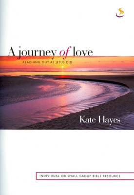 A Journey of Love: Reaching Out as Jesus Did (Paperback)