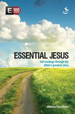 Essential Jesus: 100 Readings Through the Bible's Greatest Stories (Paperback)