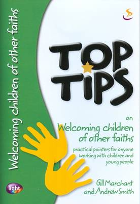 Top Tips on Welcoming Children of Other Faiths - Top Tips (Paperback)