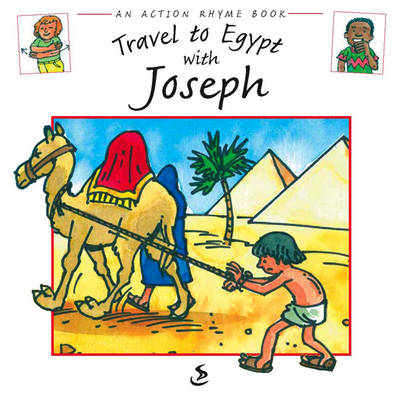 Travel to Egypt with Joseph - Action Rhyme Books (Paperback)