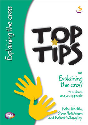 Top Tips on Explaining the Cross - Top Tips (Paperback)