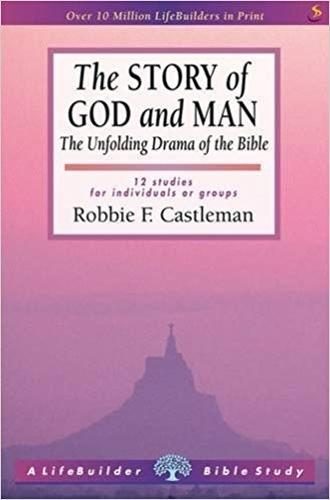The Story of God and Man - LifeBuilder Bible Study (Paperback)