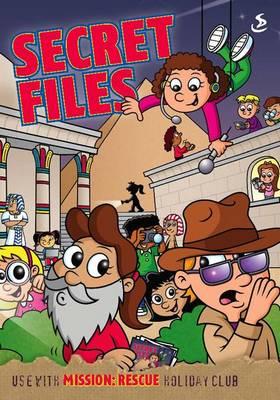 Mission: Rescue Secret Files (Paperback)