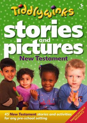 Stories and Pictures New Testament - Tiddlywinks (Paperback)
