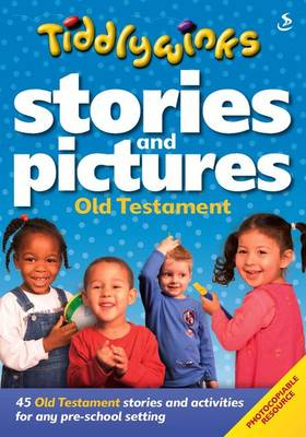 Stories and Pictures Old Testament - Tiddlywinks (Paperback)