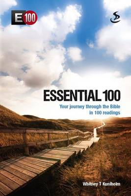 Essential 100: Your Journey Through the Bible in 100 Readings (Paperback)