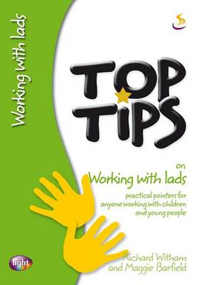 Top Tips on Working with Lads - Top Tips (Paperback)
