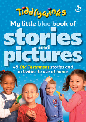 My Little Blue Book of Stories and Pictures (Old Testament) - Tiddlywinks (Paperback)