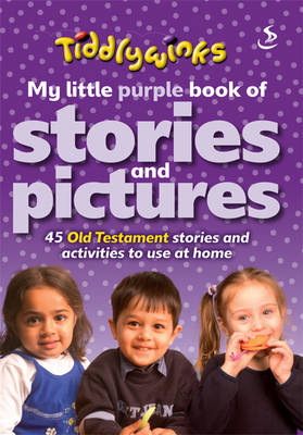 My Little Purple Book of Stories & Pictures (Old Testament) - Tiddlywinks (Paperback)